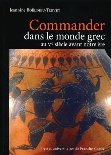 Commander dans le monde grec au Ve siècle avant notre ère