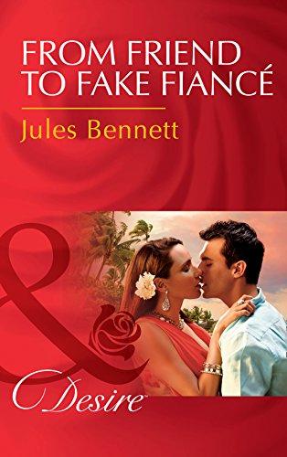 From Friend To Fake Fiancé (Mills & Boon Desire) (Mafia Moguls, Book 2)