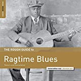 Ragtime Blues Reborn and Remastered. the Rough Gui