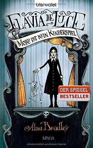 Buchseite und Rezensionen zu 'Flavia de Luce 2 - Mord ist kein Kinderspiel: Roman' von Alan Bradley