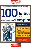 Telecharger Livres 100 lettres de recherche d emploi (PDF,EPUB,MOBI) gratuits en Francaise