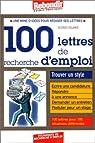 100 lettres de recherche d'emploi par Delamer
