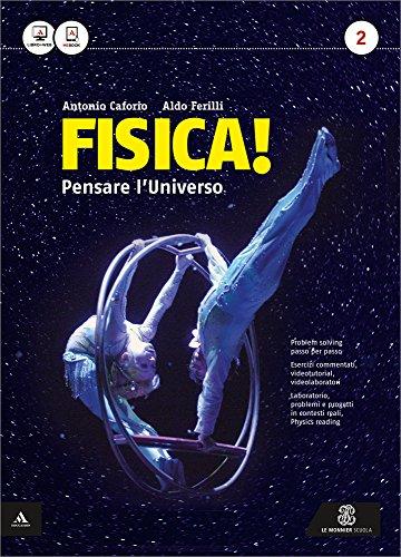 Fisica! Pensare l'universo. Per il Liceo scientifico. Con e-book. Con espansione online: 2