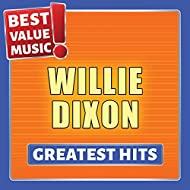 Willie Dixon - Greatest Hits (Best Value Music)