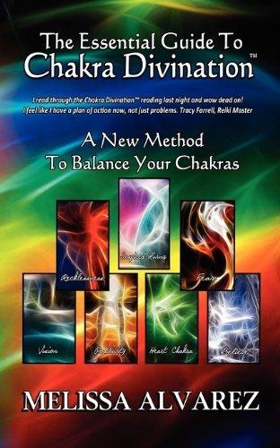 The Essential Guide To Chakra Divination by Melissa Alvarez (2010-07-01)