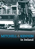 Mitchell And Kenyon In Ireland [1901] [DVD] [UK Import]