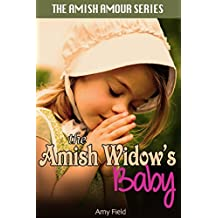 The Amish Widow's Baby: An Amish Secret Baby Romance (English Edition)