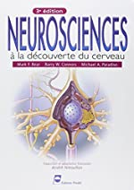 Neurosciences - A la découverte du cerveau de Mark-F Bear