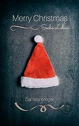 Merry Christmas: Sechs Leben