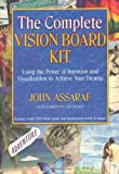 The Complete Vision Board Kit: Using the Power of Intention and Visualization to Achi...
