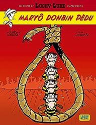 Les Aventures de Lucky Luke d'après Morris : Maryô Donbin Pèdu : Edition en bressan