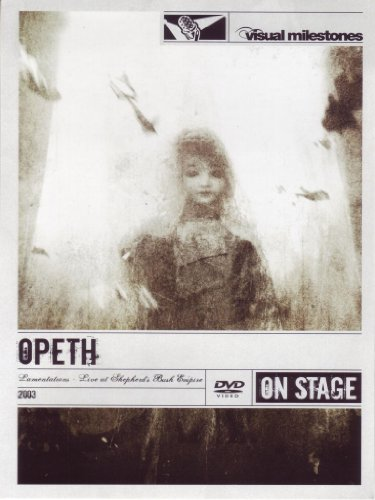 Preisvergleich Produktbild Opeth - Lamentations / Live at Shepherd's Bush Empire 2003 / Visual Milestones