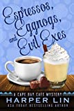 Espressos, Eggnogs, and Evil Exes (A Cape Bay Cafe Mystery Book 7) (English Edition)