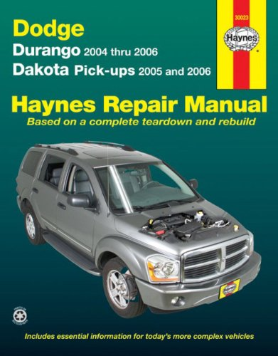 Haynes Durango Dodge (Dodge Durango & Dakota Pick-Ups Automotive Repair Manual (Hayne's Automotive Repair Manual))