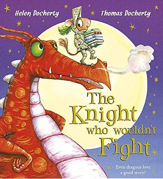 The Knight Who Wouldn't Fight: Amazon.co.uk: Docherty, Helen, Docherty,  Thomas: Books