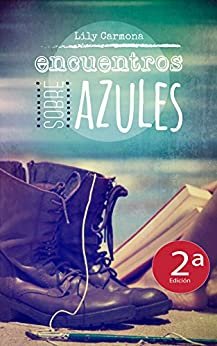 Encuentros sobre azules (Spanish Edition) by [Carmona, Lily]