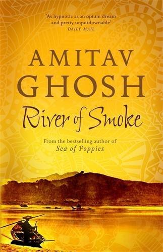Portada del libro River of Smoke: Ibis Trilogy Book 2 by Amitav Ghosh (2012-05-10)