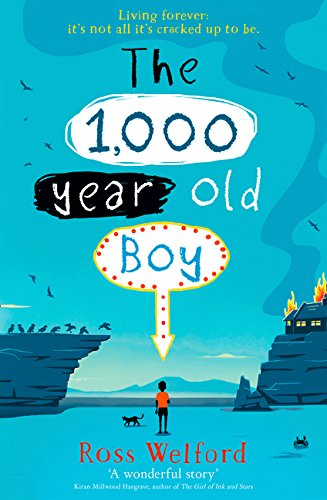 The 1000 Year Old Boy por Welford Ross