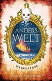 Anderswelt – Maskenerbe (Anderswelt-Saga)