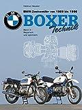 BMW Zweiventiler von 1969 bis 1996 - Boxer Technik: BMW Boxer, BMW Zweiventiler, Band 3: Boxer...