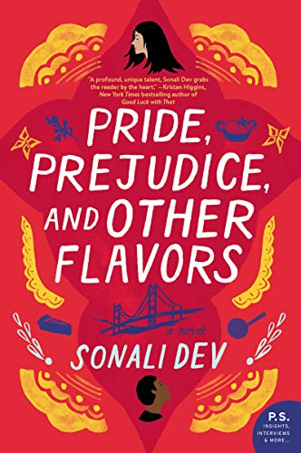Pride, Prejudice, and Other Flavors: A Novel (English Edition) - Illinois Shorts