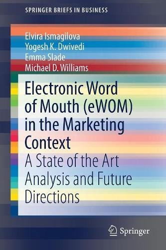 electronic-word-of-mouth-ewom-in-the-marketing-context-a-state-of-the-art-analysis-and-future-direct