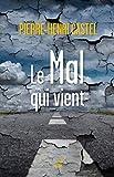 Le mal qui vient (Idées) - Format Kindle - 9782204128513 - 6,99 €
