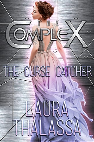 The Curse Catcher (The Complex Book 0)