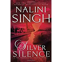 Silver Silence (Psy-Changeling Trinity, Band 1)