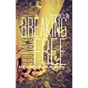 Breaking Free (English Edition)