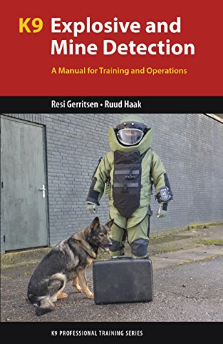 k9-explosive-and-mine-detection-a-manual-for-training-and-operations-k9-professional-training