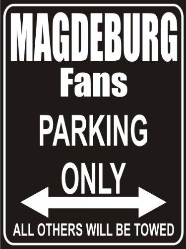 INDIGOS UG - Parkplatz - Parking Only Magdeburg Fans - Parkplatzschild