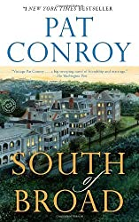 South of Broad: A Novel by Pat Conroy (2010-05-04)