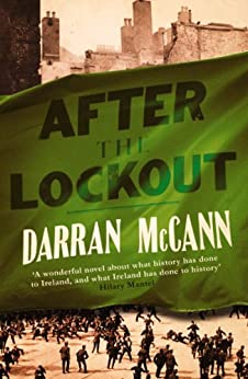 After the Lockout by [McCann, Darran]