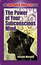The Power of Your Subconscious Mind (Dover Empower Your Life)