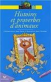 Telecharger Livres Histoires et proverbes d animaux (PDF,EPUB,MOBI) gratuits en Francaise