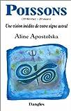 Une vision inédite de votre signe astral - Poissons, 19 février-20 mars