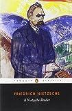 A Nietzsche Reader (Classics)