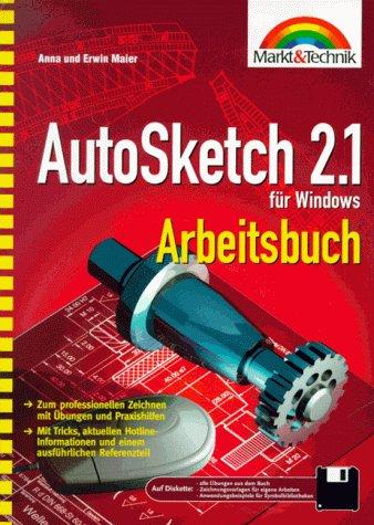 AutoSketch 2.1 für Windows. Arbeitsbuch