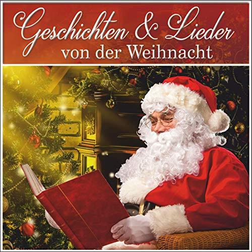 Geschichten und Lieder von der Weihnacht