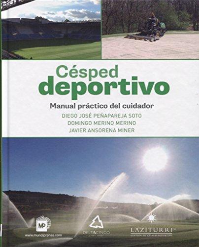 Descargar Libro Césped deportivo. Manual práctico del cuidador de DIEGO JOSÉ PEÑAPAREJA SOTO