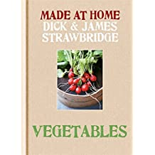 Made at Home: Vegetables