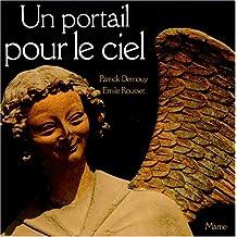 UN PORTAIL POUR LE CIEL. 2ème édition