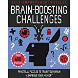 Brain-boosting Challenges: Practical Puzzles to Train Your Brain & Improve Your Memory: Self-improvement Puzzles
