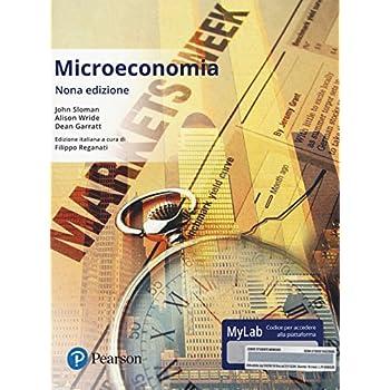Microeconomia. Ediz. Mylab. Con Etext. Con Aggiornamento Online