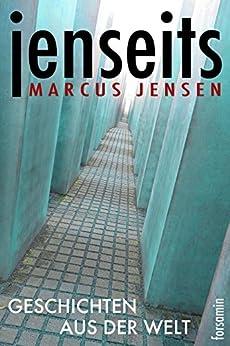jenseits: Geschichten aus der Welt von [Jensen, Marcus]