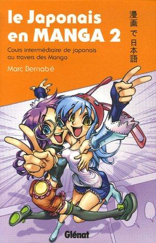 Japonais en manga (le) - Cours intermediaires Vol.2