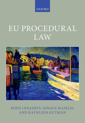 EU Procedural Law (Oxford European Union Law Library)