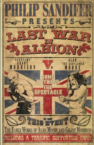 The Last War in Albion Volume 1: The Early Work of Alan Moore and Grant Morrison por Philip Sandifer