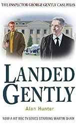 Landed Gently (George Gently) by Alan Hunter (2011-04-21)